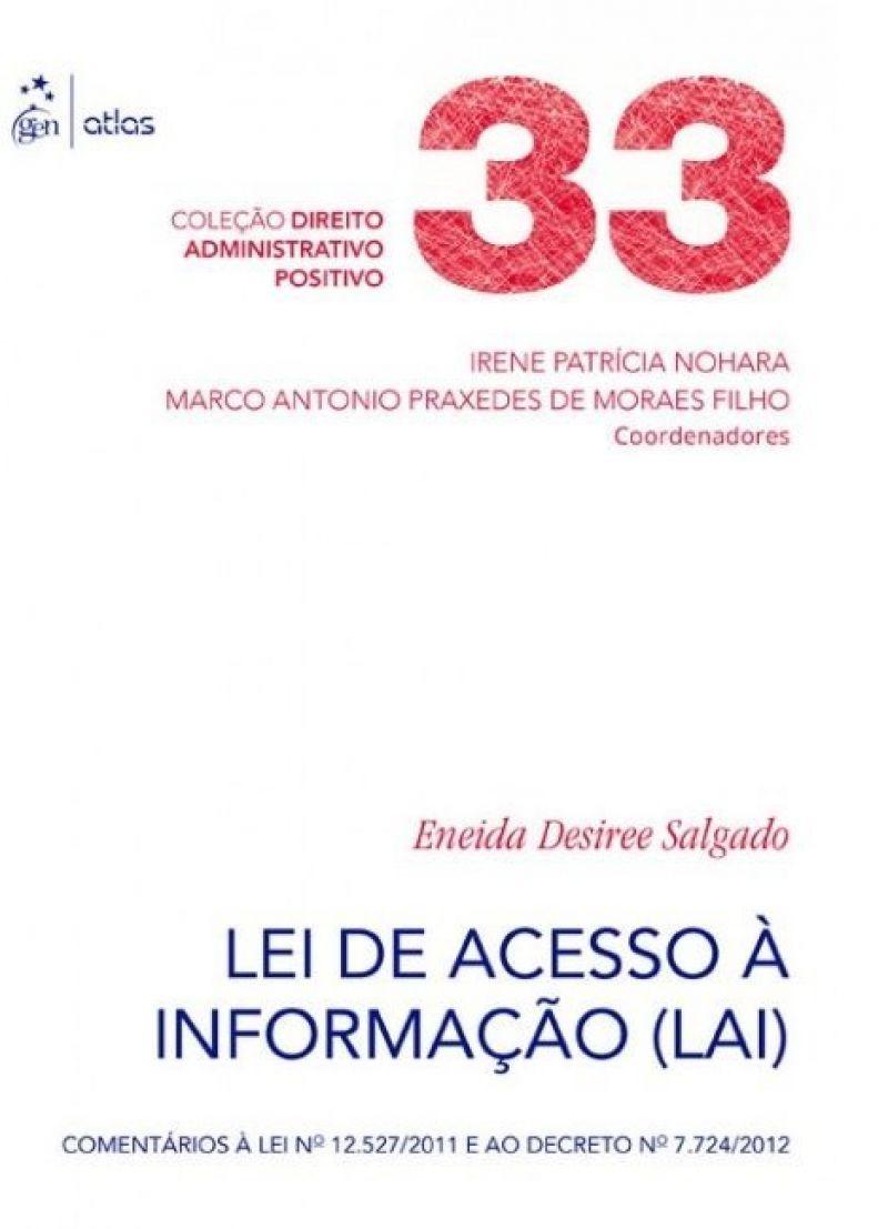 Lei de Acesso à Informação.