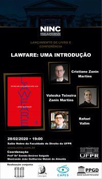Lançamento de livro e conferência: Lawfare: uma introdução - Cristiano Zanin Martins, Valeska Teixeira Zanin Martins e Rafael Valim