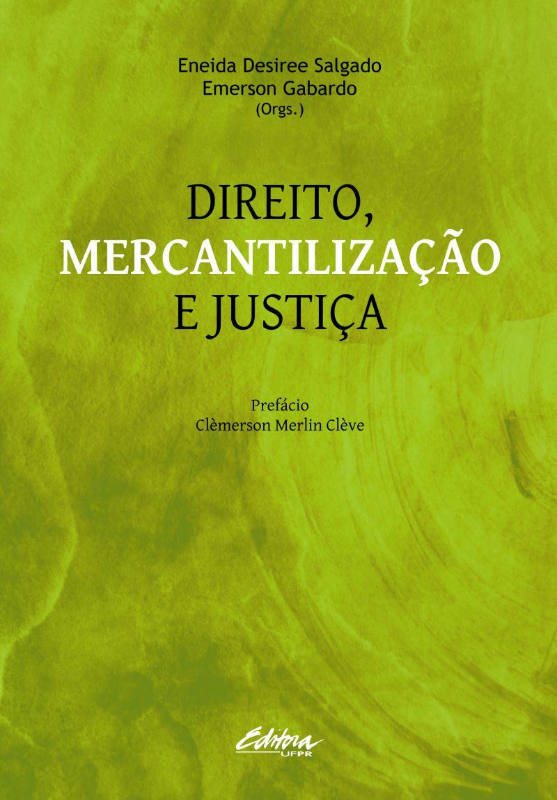 Direito, Mercantilização e Justiça