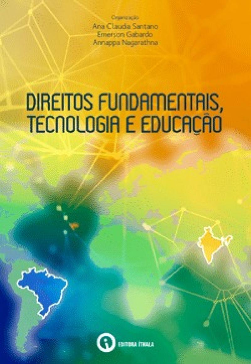 Direitos Fundamentais, Tecnologias e Educação.